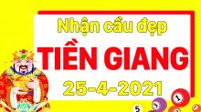 Dự đoán XSTG 25/4/2021 – Dự đoán xổ số Tiền Giang 25/4/2021 hôm nay
