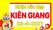 Dự đoán XSKG 25/4/2021 – Dự đoán xổ số Kiên Giang 25/4/2021 hôm nay