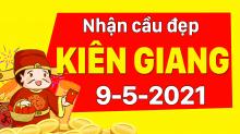 Dự đoán XSKG 9/5/2021 – Dự đoán xổ số Kiên Giang ngày 9/5/2021 hôm nay