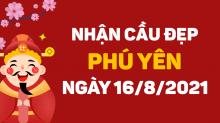 Dự đoán XSPY 16/8/2021 – Dự đoán xổ số Phú Yên ngày 16/8/2021 hôm nay
