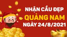 Dự đoán XSQNM 24/8/2021 – Dự đoán xổ số Quảng Nam 24/8/2021 hôm nay